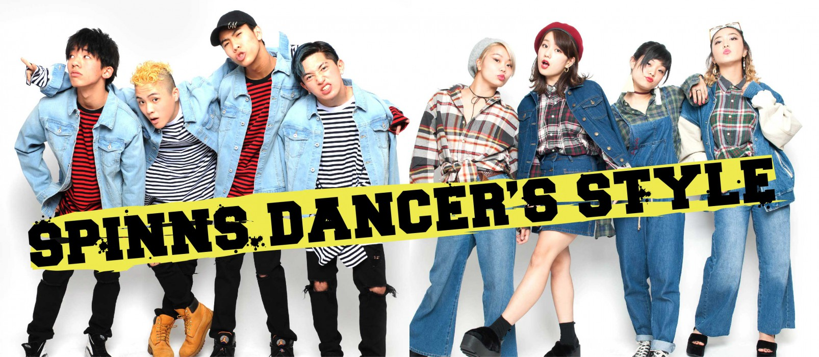 SPINNS DANCERS' STYLE