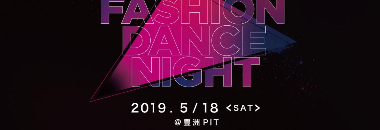 FASHION DANCE NIGHT 2019